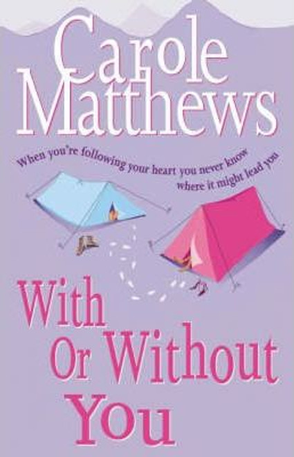 Matthews, Carole / With or without You (Large Paperback)
