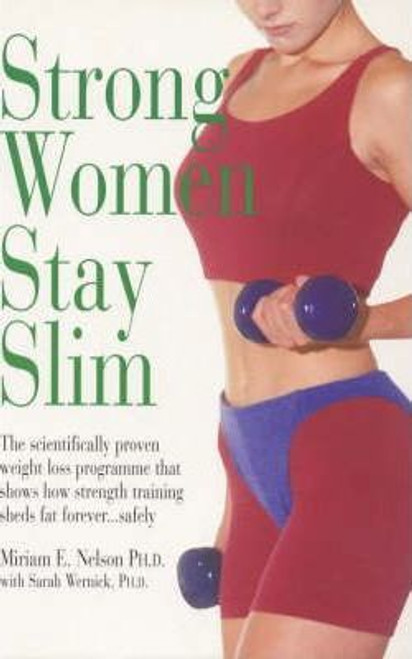 Nelson, Miriam E. / Strong Women Stay Slim (Large Paperback)