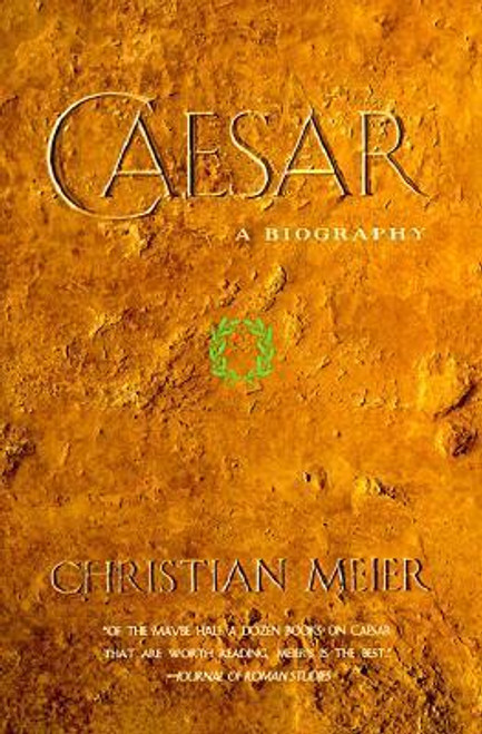 Meier, Christian / Caesar : A Biography (Large Paperback)