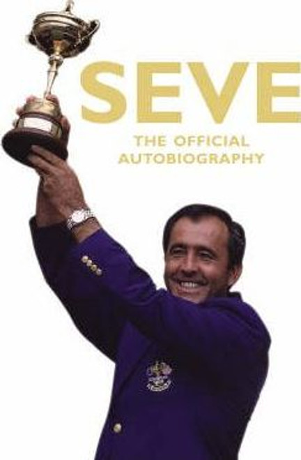 Ballesteros, Severiano / Seve (Large Paperback)