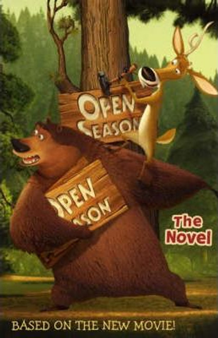 Open Season : The Novel