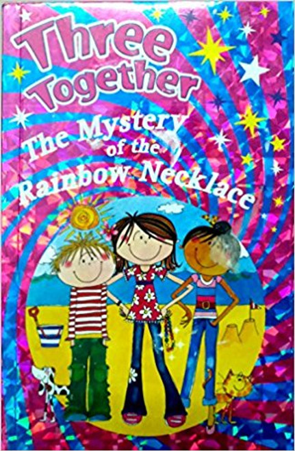 The Mystery of the Rainbow Necklace: THREE TOGETHER