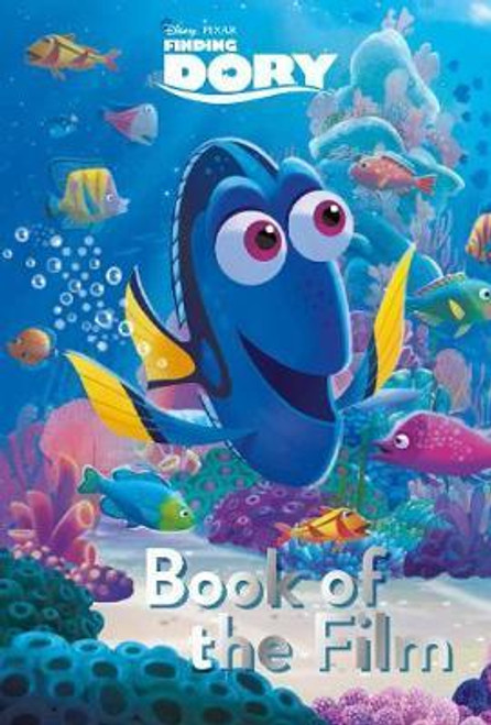 Disney: Finding Dory Book of the Film