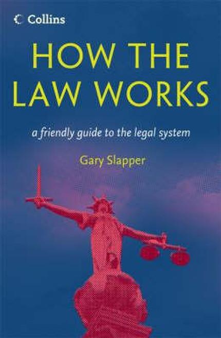 Slapper, Gary / How The Law Works