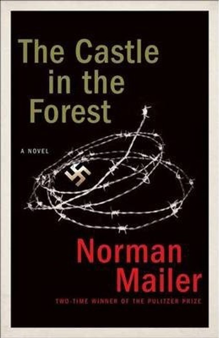 Mailer, Norman / The Castle in the Forest