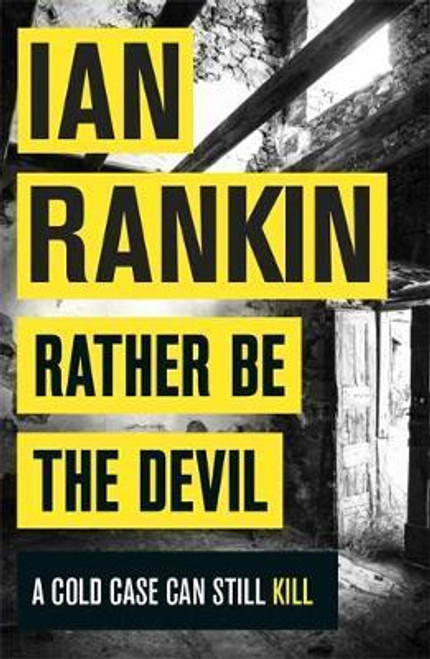 Rankin, Ian / Rather Be the Devil