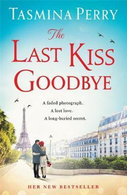 Perry, Tasmina / The Last Kiss Goodbye