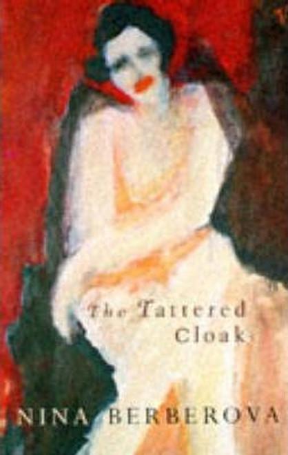 Berberova, Nina / The Tattered Cloak