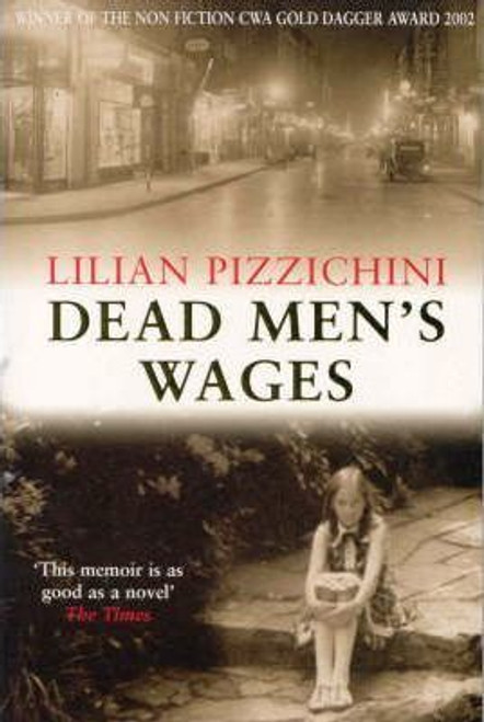 Pizzichini, Lilian / Dead Men's Wages