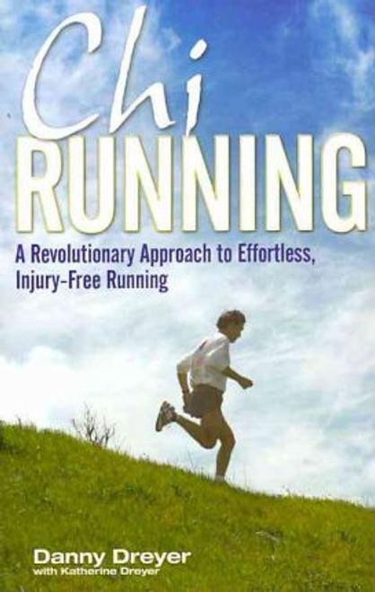 Dreyer, Danny / Chi Running