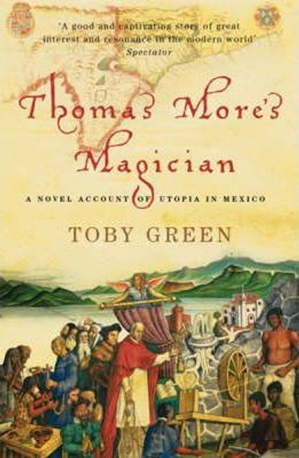 Green, Toby / Thomas More's Magician