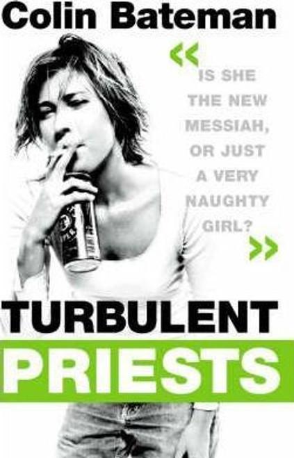 Bateman, Colin / Turbulent Priests