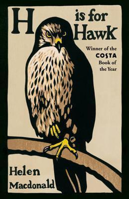 MacDonald, Helen / H is for Hawk