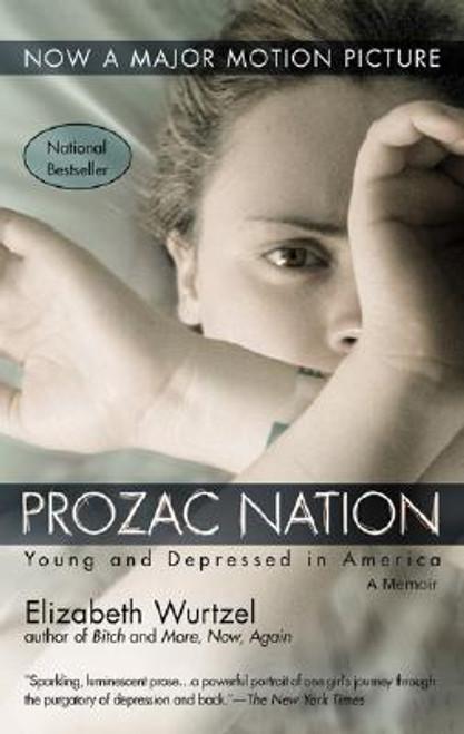 Wurtzel, Elizabeth / Prozac Nation