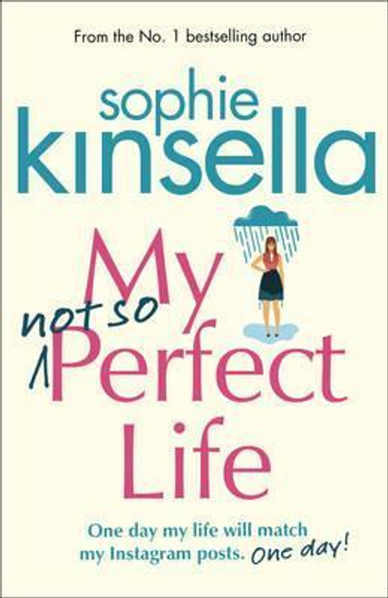 Kinsella, Sophie / My Not So Perfect Life