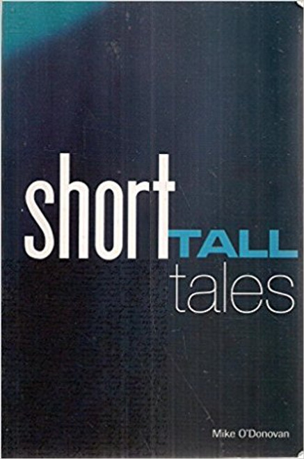 O'Donovan, Mike / Short Tall Tales