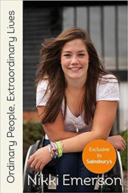 Emerson, Nikki / Ordinary People: Extraordinary Lives