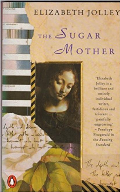 Jolley, Elizabeth / The Sugar Mother