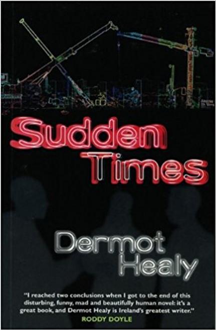 Healy, Dermot / Sudden Times