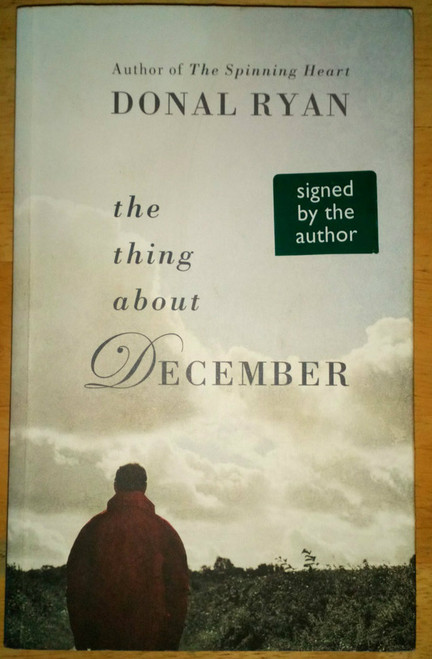 Ryan, Donal - The Thing About December SIGNED PB 2013