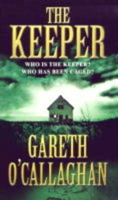 O'Callaghan, Gareth / The Keeper