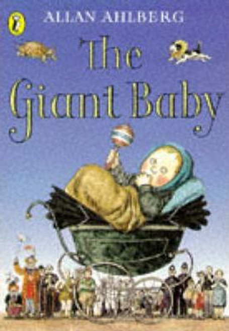 Ahlberg, Allan / The Giant Baby