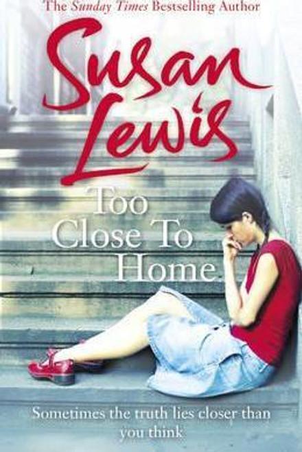Lewis, Susan / Too Close To Home