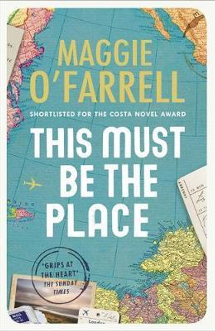 O'Farrell, Maggie / This Must Be the Place