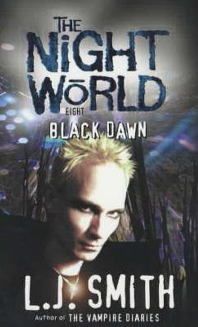 Smith, L.J. / Night World: Black Dawn