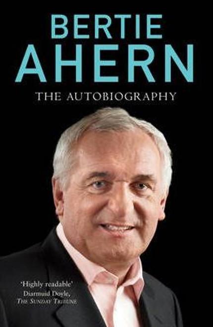 Ahern, Bertie / The Autobiography