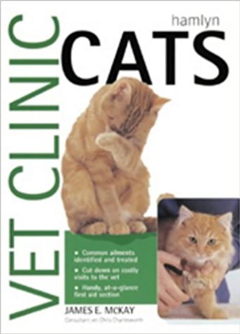 Mckay, James E. / Cats (Vet Clinic) (Large Hardback)