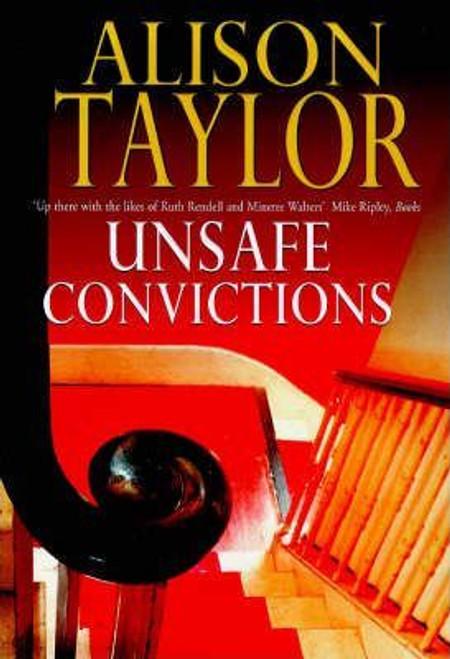Taylor, Alison / Unsafe Convictions (Large Hardback)