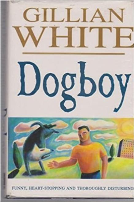 White, Gillian / Dogboy (Large Hardback)