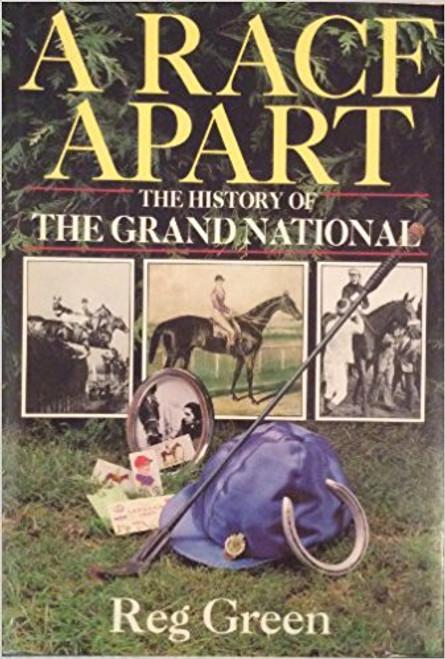 Green, Reg / A Race Apart: History of the Grand National (Large Hardback)