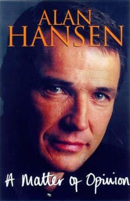 Hansen, Alan / A Matter of Opinion (Large Hardback)