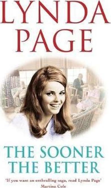 Page, Lynda / The Sooner The Better (Large Hardback)