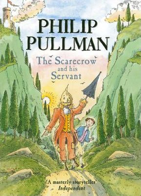 Pullman, Philip / The Scarecrow and his Servant (Large Hardback)