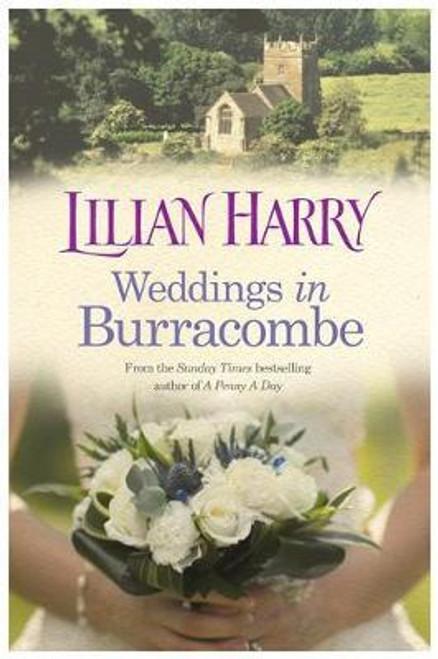 Harry, Lilian / Weddings In Burracombe (Large Hardback)
