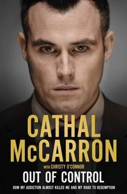 McCarron, Cathal / Out of Control (Large Paperback)