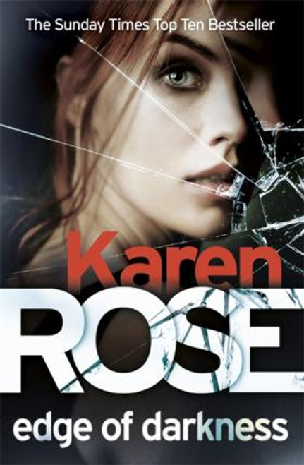 Rose, Karen / Edge of Darkness (Large Paperback)