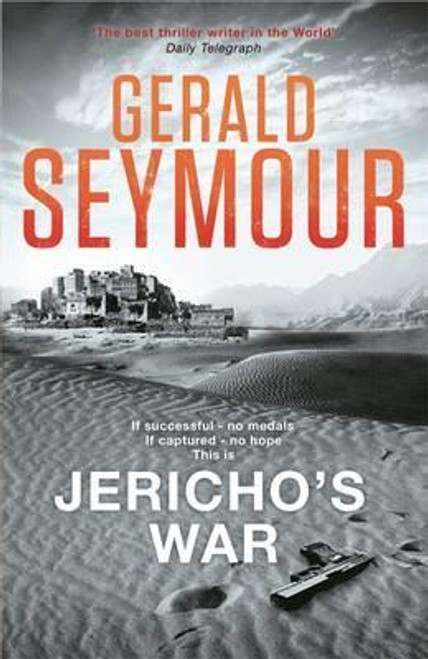 Seymour, Gerald / Jericho's War (Large Paperback)