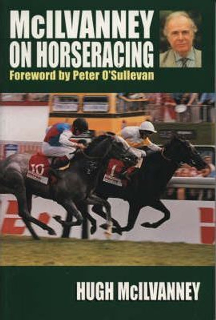 McIlvanney, Hugh / McIlvanney on Horseracing (Large Paperback)