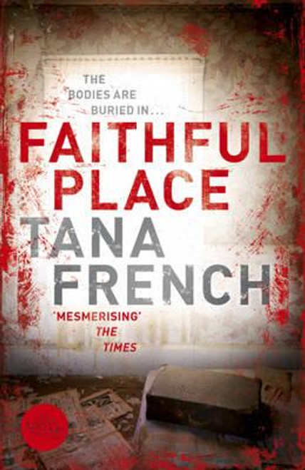 French, Tana / Faithful Place (Large Paperback)