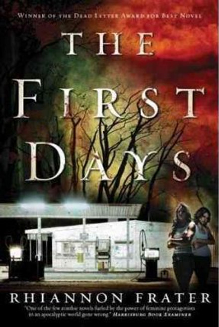 Frater, Rhiannon / The First Days (Large Paperback)
