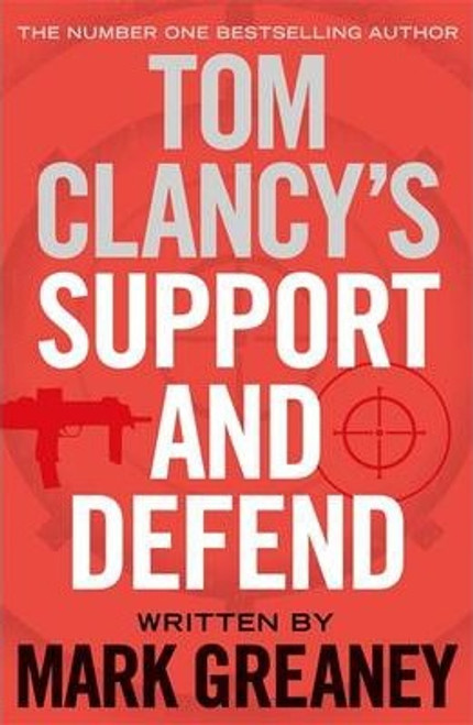 Clancy, Tom / Support and Defend (Large Paperback)