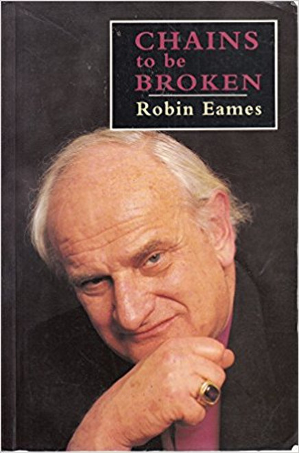 Eames, Robin / Chains to be Broken (Large Paperback)