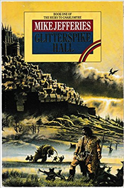 Jefferies, Mike / Glitterspike Hall (Large Paperback)
