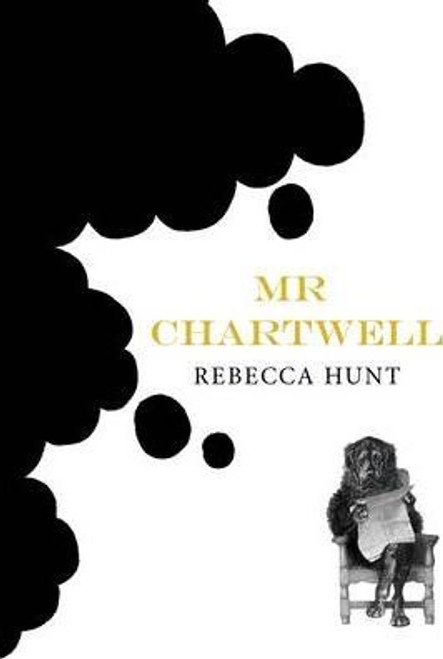 Hunt, Rebecca / Mr Chartwell (Large Paperback)