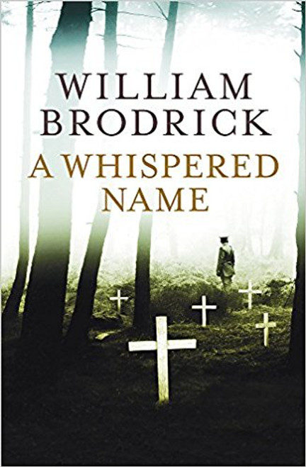 Brodrick, William / A Whispered Name (Large Paperback)
