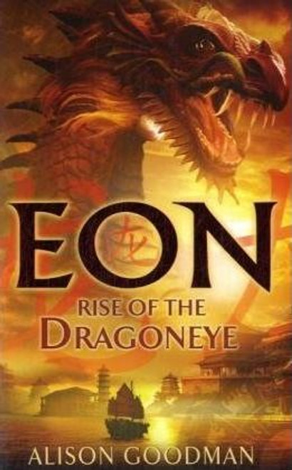 Goodman, Alison / Eon : Rise of the Dragoneye (Large Paperback)